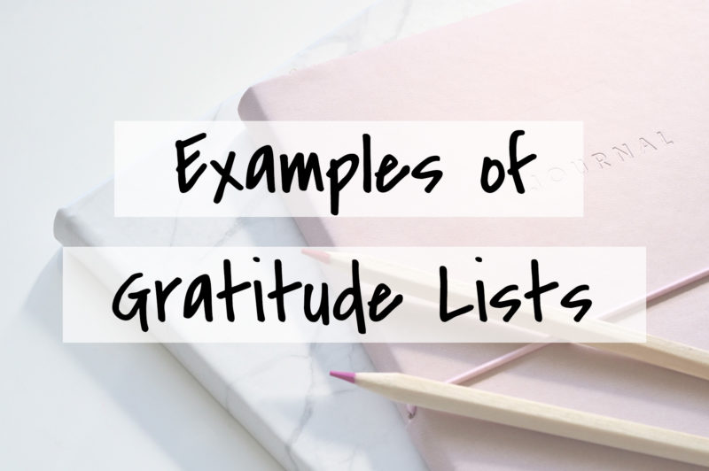 Examples of Gratitude Lists