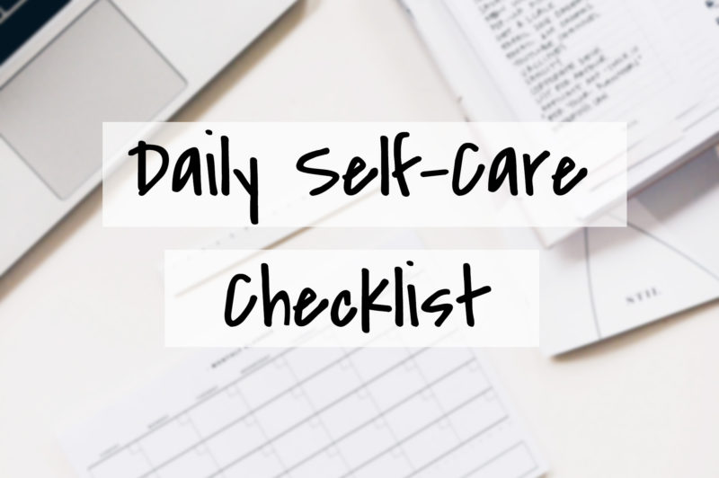 Daily Self Care Checklist for Adults